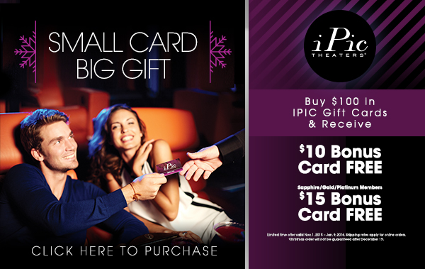 Holiday Gift Cards Promotion at iPic Theaters