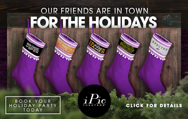 Holiday Events at iPic Theaters