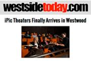 iPic Theaters Finally Arrives in Westwood - Page 1 | WestsideToday.com