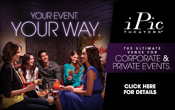 Private and Corporate Events at iPic Theaters